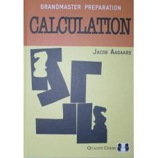 """Aagaard J. """"Arcymistrzowskie przygotowania.Kalkulacja"""" ( K-3515 )"""