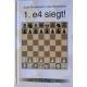 """J.Konikowski, U.Bekemann """"1.e4 wygrywa!"""" ( K-3545/e4 )"""