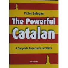 Bołogan V. - The Powerful Catalan. A Complete Repertoire for White ( K-3548 )