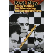 "A. Shashin "" Best Play. A New Method For Discovering The Strongest Move. "" ( K-3594 )"