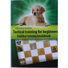 """A. Meszaros """" Trening taktyczny dla początkujących"""" (K-3605/tt)"""