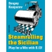 Kasparov S. - Steamrolling the Sicilian. Play for a Win with 5.f3! ( K-3610 )