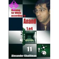 "Khalifman A."" DEBIUTY WEDŁUG ANANDA 1.e4 "" tom 11 ( K-421/11 )"