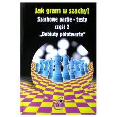""""""" Debiuty półotwarte. Partie-testy. Jak gram w szachy?""""- IM W. Kostrow ( K-441/2 )"""