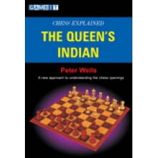 "Wells Peter  ""Chess Explained: The Queen's Indian"" (K-575)"