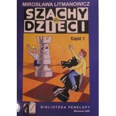 """M. Litmanowicz """"Szachy Podręcznik dla dzieci"""" cz. I ( K-6/1 )"""