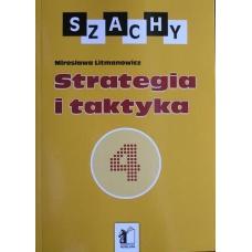 """M. Litmanowicz """"Szachy dla dzieci cz. 4. Strategia i taktyka"""" ( K-6/4 )"""