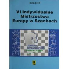 VI Indywidualne Mistrzostwa Europy w Szachach (K-701)