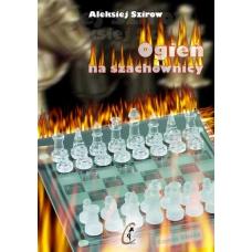"A. Szirow ""Ogień na szachownicy"" (K-704)"