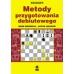 "M.Dworecki, A.Jusupow ""Metody przygotowania debiutowego"" (K-723)"