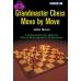 "John Nunn ""Grandmaster Chess Move by Move""  ( K-733 )"