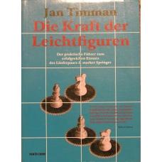 """Timman Jan """" Die Kraft der Leichtfiguren"""" ( K-734 )"""