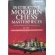 "Stohl Igor "" Instructive Modern Chess Masterpieces"" ( K-741 )"