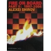 "Shirov Alexei "" Fire on board : 1997 - 2004"" t. II ( K-746/2 )"