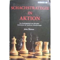"Watson John "" Schachstrategie in Aktion "" ( K-747 )"