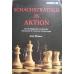 """Watson John """" Schachstrategie in Aktion """" ( K-747 )"""