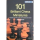 "Nunn  John "" 101 Brilliant Chess Miniatures' (K-761)"