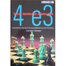 "Hansen Carsten "" The Nimzo-Indian: 4 e3"" ( K-766 )"