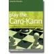 """ PLAY THE CARO KANN"" Houska Jovanka(K-803)"