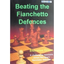 "E.Grivas "" Beating the Fianchetto Defences "" ( K-817/bf )"