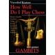 """""""Jak dobrze grasz w szachy.Gambity"""" Vsevolod Kostrow (K-910)"""