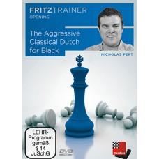 Nicholas Pert - The Aggressive Classical Dutch for Black (P-0059)
