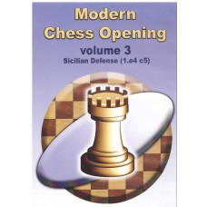 Modern Chess Opening vol. 3. Sicilian Defense 1.e4 c5 (P-510/3)