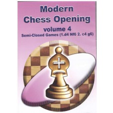 Modern Chess Opening vol.4 Semi-Closed Games 1.d4 Nf6 2.c4 g6 (P-510/4)