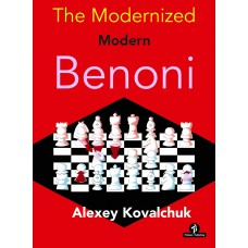 The Modernized Modern Benoni - Alexey Kovalchuk (K-5971)