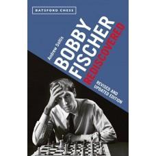 Bobby Fischer Rediscovered - Andrew E. Soltis (K-5777)