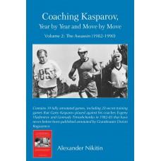 Coaching Kasparov, YEAR BY YEAR 1982 - 1990 - Cześć 2 - Alexander Nikitin (K-5792)