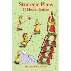 Strategic Plans: 75 Modern Battles - Maxim Chetverik (K-5793)