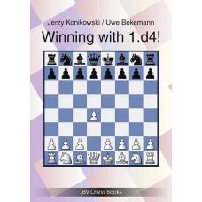 Winning with 1. d4! - Jerzy Konikowski, Uwe Bekemann (K-5834)