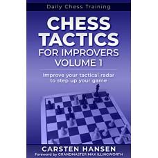 CHESS TACTICS FOR IMPROVERS - Część 1 - Carsten Hansen (K-5864)