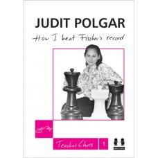 "J.Polgar ""Jak pobiłam rekord Fischera"" ( K-3540 )"