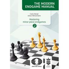 "C. Balogh, A. Mikhalchishin ""The Modern Endgame Manual. Mastering minor piece endgame. vol. 2"" (K-5178/2)"