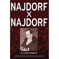 Liliana Najdorf - Najdorf x Najdorf A Chess Biography (K-5201)
