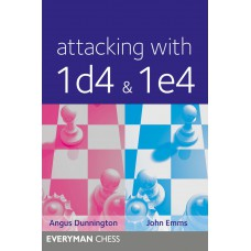 """A. Dunnington, J. Emms """"Attacking with 1d4 & 1e4"""" - (K-5258)"""