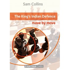 Sam Collins - The King's Indian Defence: Move by Move (K-5284)