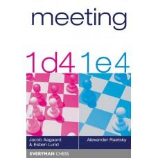Meeting 1d4 and 1e4 - Jacob Aagaard, Esben Lund, Alexander Raetsky (K-5289)