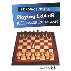 Playing 1.d4 d5 - A Classical Repertoire by Nikolaos Ntirlis (K-5292)