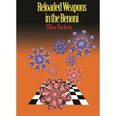 Reloaded Weapons in the Benoni - Milos Pavlovic (K-5307)