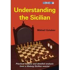 Understanding the Sicilian - Mikhail Golubev (K-5326)