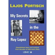 My Secrets in the Ruy Lopez - Lajos Portisch (K-5328)