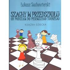 Ł. Suchowierski - Szachy w przedszkolu - Książka dziecka (K-5337/3)