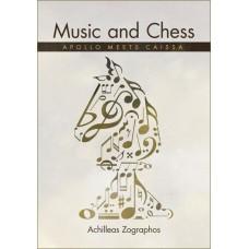 Music and Chess: Apollo meets Caissa - Achilleas Zographos (K-5348)
