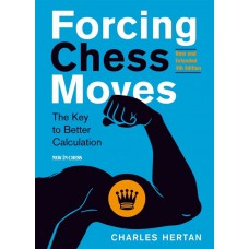 Charles Hertan - Forcing Chess Moves. Nowe 4. wydanie (K-5708)