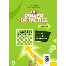A. Mikhalchishin, T. Sakelsek - The Power of Tactics - część 1: Tactics According to Smyslov (K-5736)