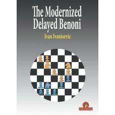 Ivan Ivanisevic – The Modernized Delayed Benoni (K-5758)