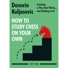 How to Study Chess on Your Own - Davorin Kuljasevic (K-5995)